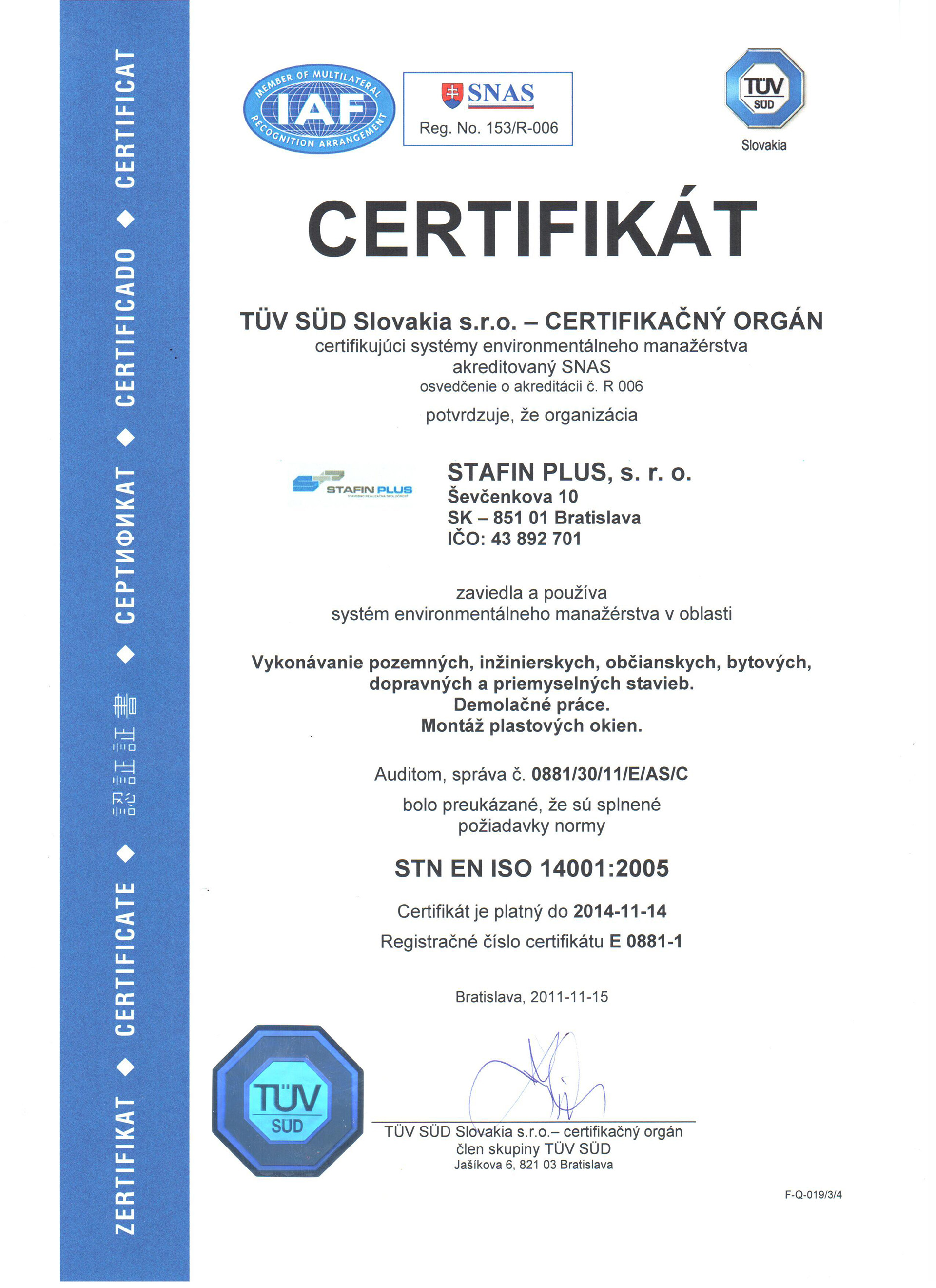 Certifikát o zavedení a používaní systému manažérstva kvality STN EN ISO  14001  2005 713388a5ef2